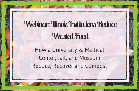 IL Institutions Reduce Wasted Food: How a University